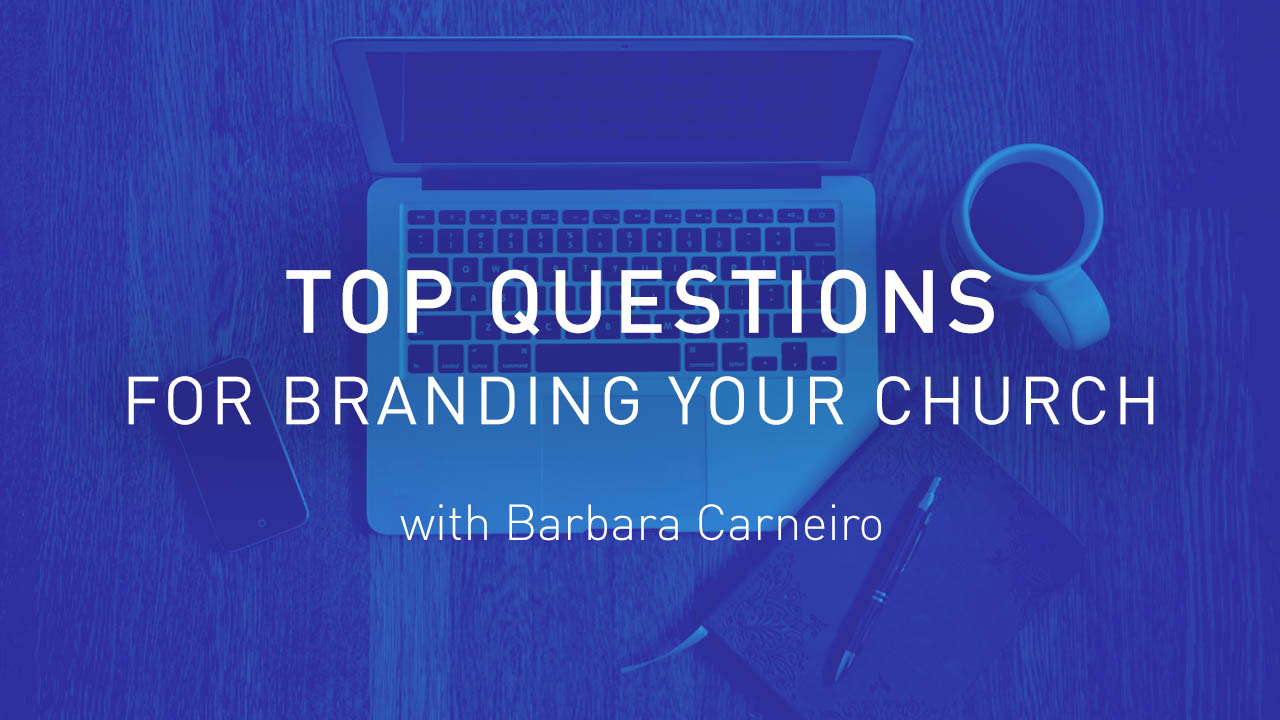 Top Questions for Branding Your Church with Barbara Carneiro (CBG019)