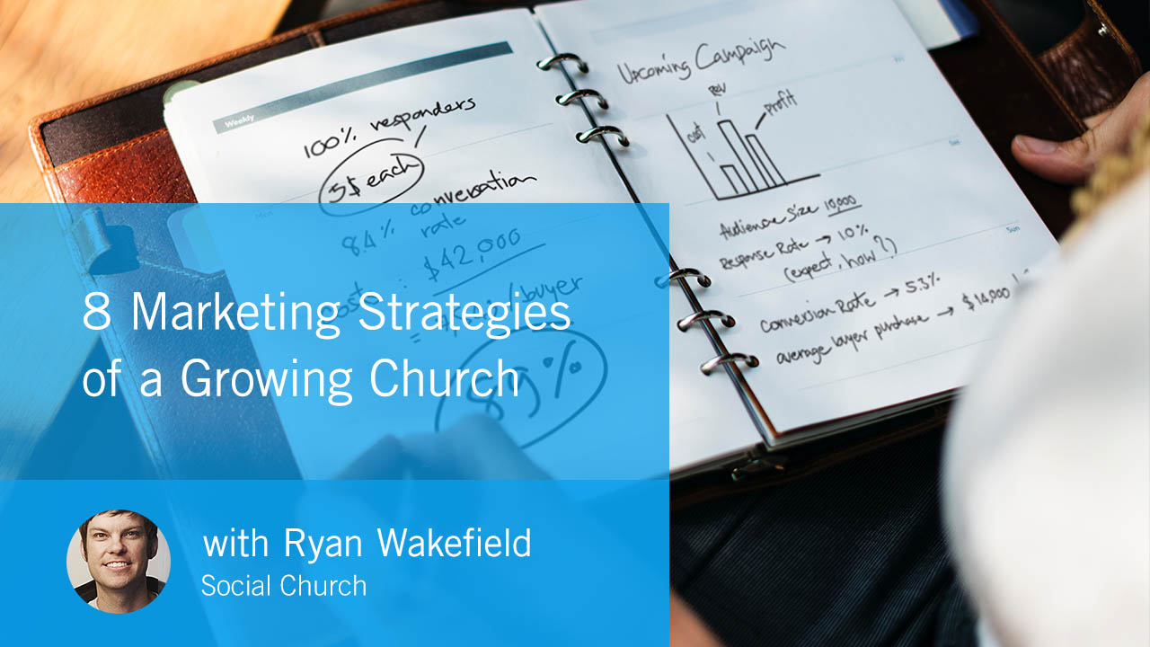8 Marketing Strategies of a Growing Church (CBG39)
