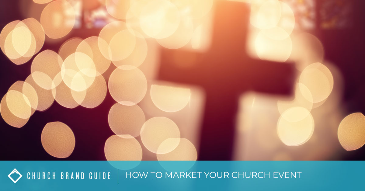 How to Market Your Church Event