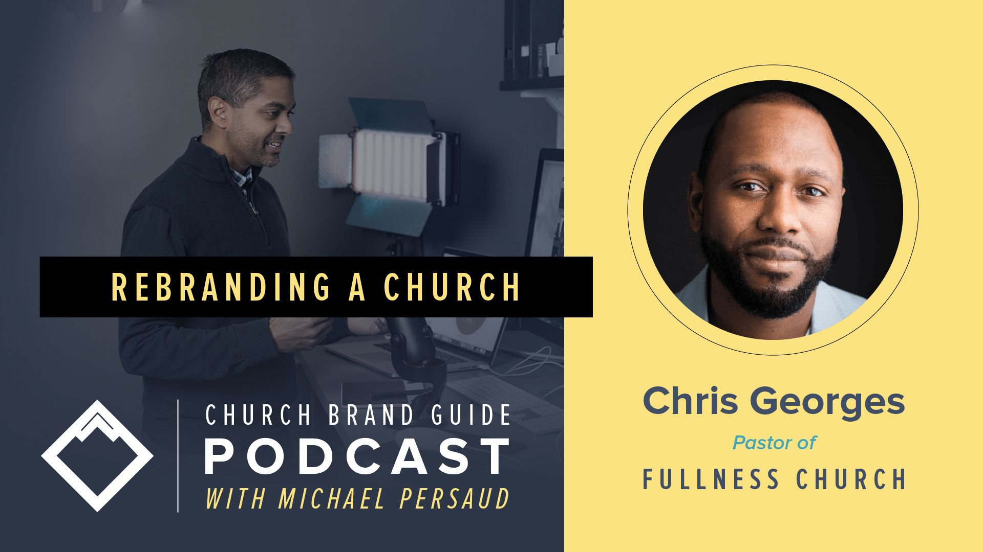 rebranding a church podcast episode