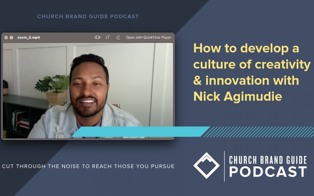 How to develop culture of creativity and innovation with Nick Agimudie (GBG 075)